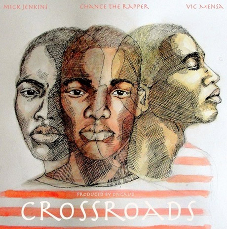 Mick Jenkins 'Cross Roads' (ft. Chance the Rapper & Vic Mensa)