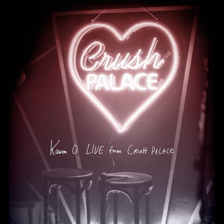 Karen O 'Live from Crush Palace' (album stream)