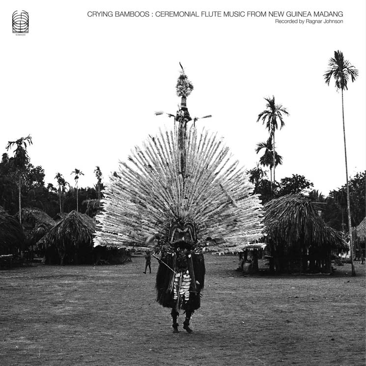 Ragnar Johnson Crying Bamboos: Ceremonial Flute Music from New Guinea: Madang