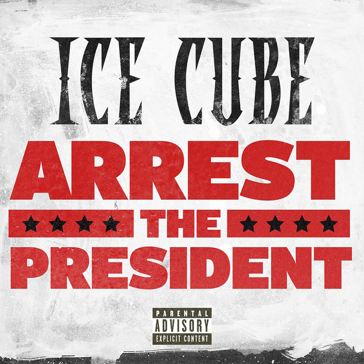 "Ice Cube Calls to ""Arrest the President"" on New Single"