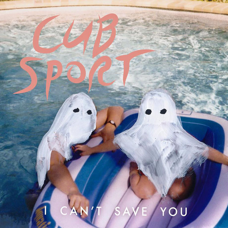 """Cub Sport """"I Can't Save You"""""""