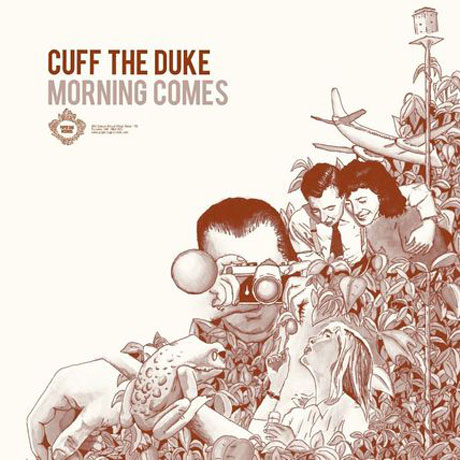 Cuff the Duke Morning Comes