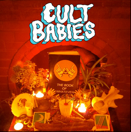 Cult Babies 'Cult Babies' EP