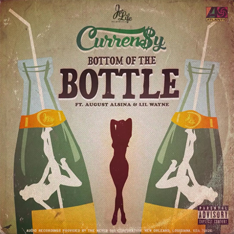 "Curren$y ""Bottom of the Bottle"" (ft. Lil Wayne & August Alsina)"