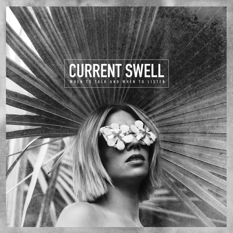 "​Current Swell Announce New LP, Premiere ""It Ain't Right"""