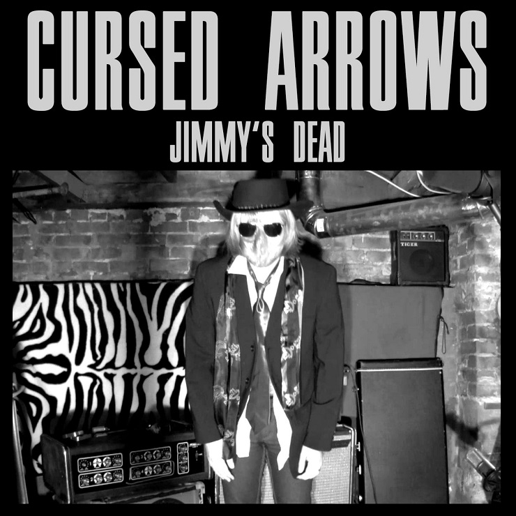 Cursed Arrows 'Jimmy's Dead' (album stream)