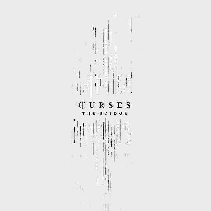 Curses 'The Bridge' (EP stream)