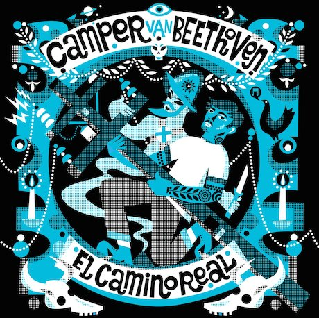 Camper Van Beethoven Return with 'El Camino Real' Album