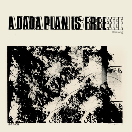 "Dada Plan ""Over When You Die"""