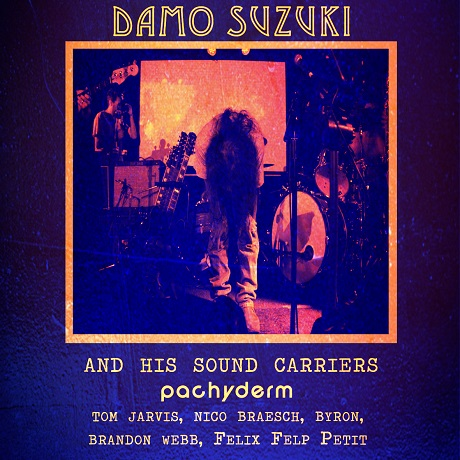 Damo Suzuki and His Sound Carriers 'Montreal: July 10, 2013'