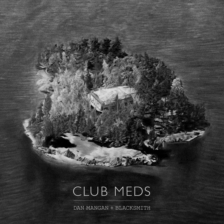 Dan Mangan + Blacksmith 'Club Meds' (album stream)