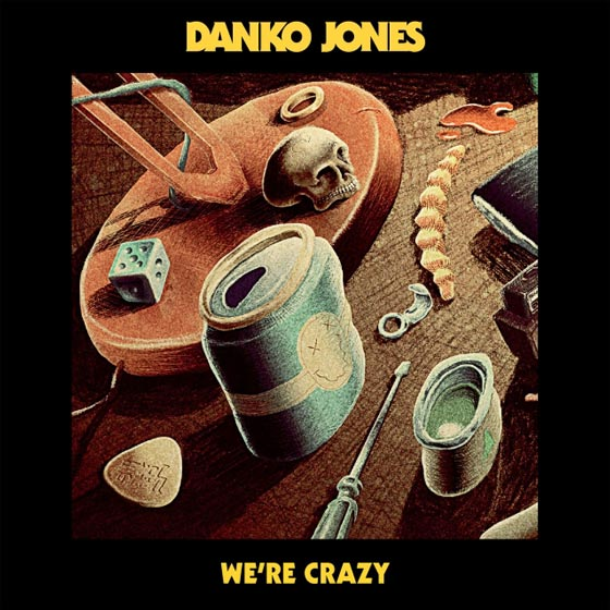 Danko Jones Returns with 'We're Crazy' Single