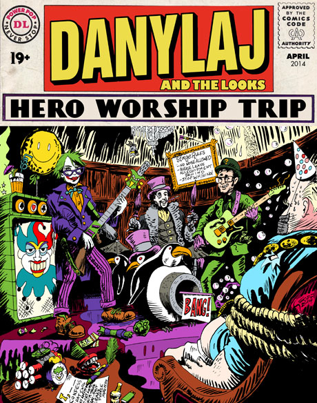 "Dany Laj and the Looks to Tour Ontario on ""Hero Worship Trip"""