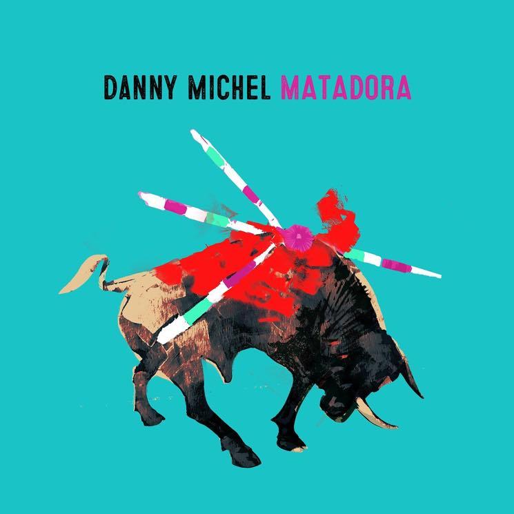 Danny Michel Matadora