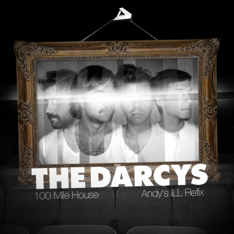 "The Darcys ""100 Mile House"" (Andy's iLL remix)"