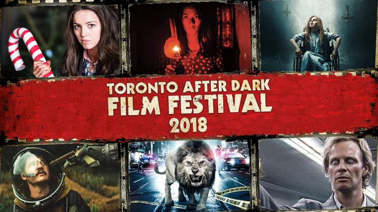 Toronto After Dark Film Festival Reveals Full 2018 Lineup