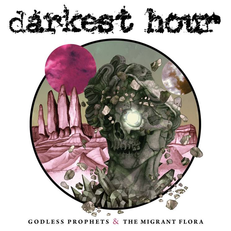 Darkest Hour Godless Prophets & the Migrant Flora