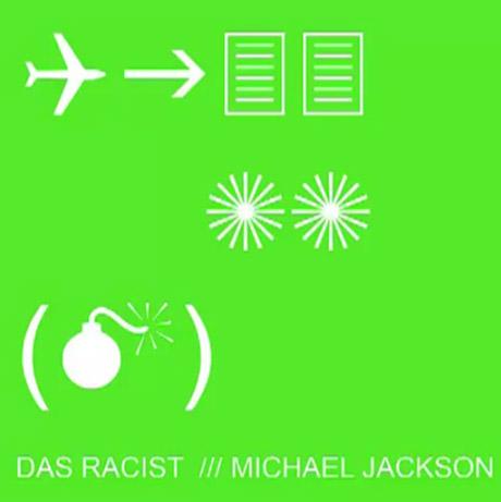 "Das Racist ""Michael Jackson"""