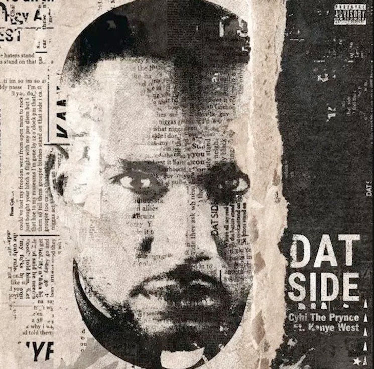 "CyHi the Prynce ""Dat Side"" (ft. Kanye West)"