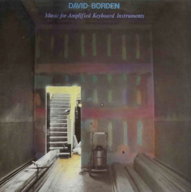 David Borden's 'Music for Amplified Keyboard Instruments' Reissued by Spectrum Spools