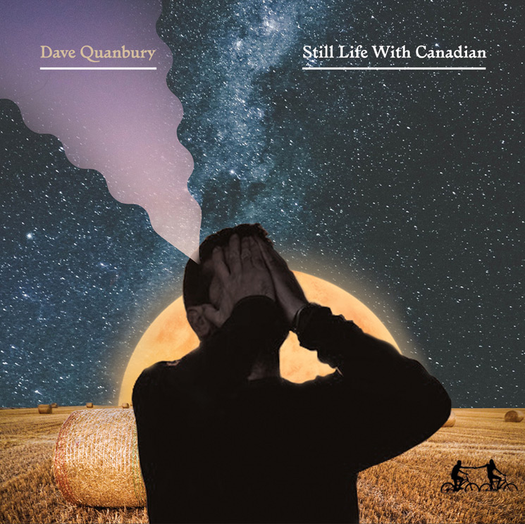 Dave Quanbury Premieres New Album 'Still Life with Canadian'