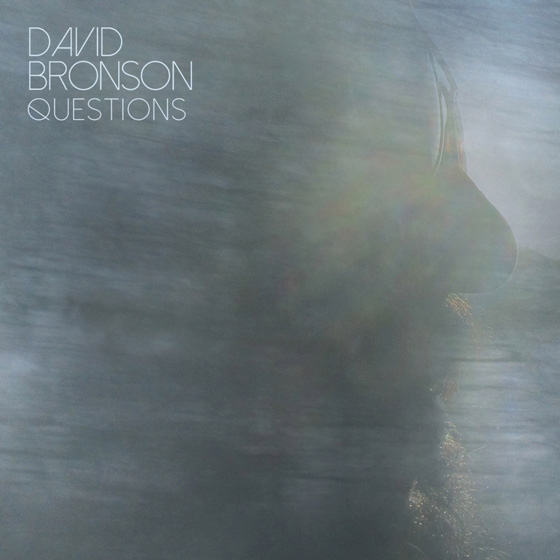 David Bronson Questions