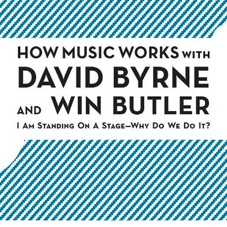 "David Byrne & Win Butler: ""How Music Works"" Ukrainian Federation, Montreal, QC, September 22"