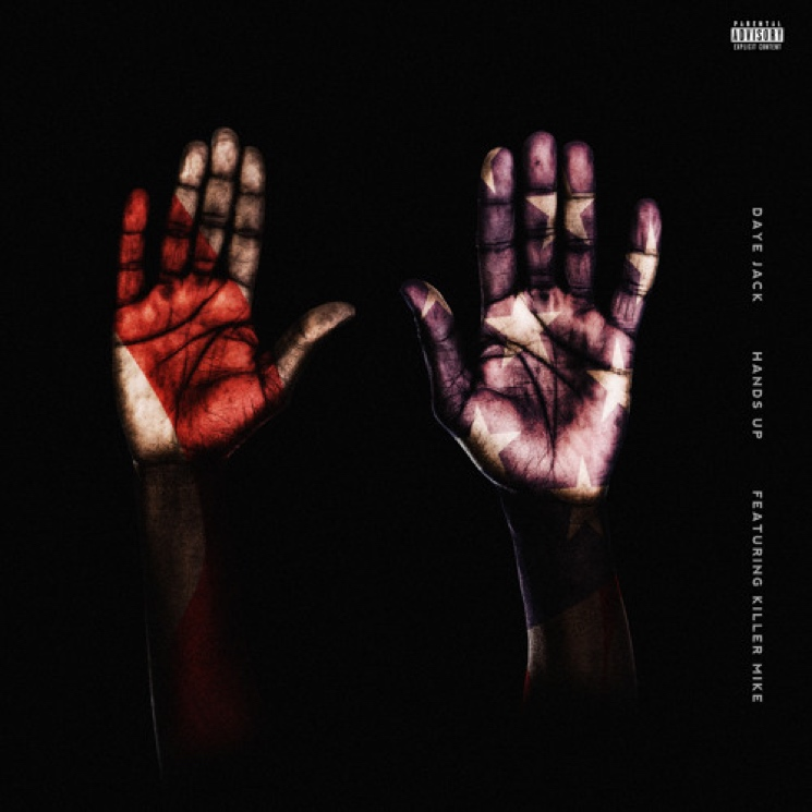 "Daye Jack ""Hands Up"" (ft. Killer Mike)"