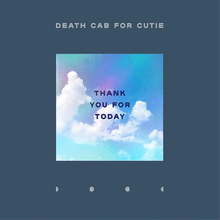 Stream Death Cab for Cutie's New Album 'Thank You for Today'