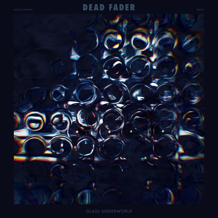 Dead Fader Glass Underworld