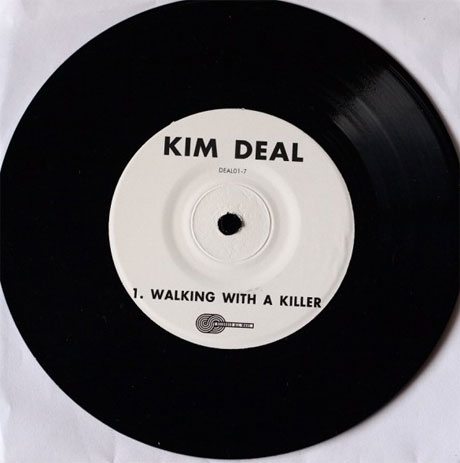 "Kim Deal ""Walking with a Killer"" / ""Dirty Hessians"""