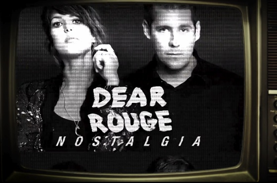 Dear Rouge 'Nostalgia' (video)