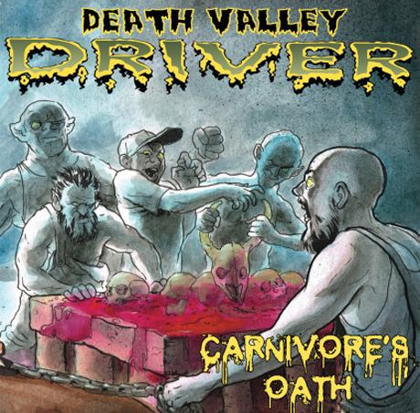 Death Valley Driver 'Carnivore's Oath' (EP stream)