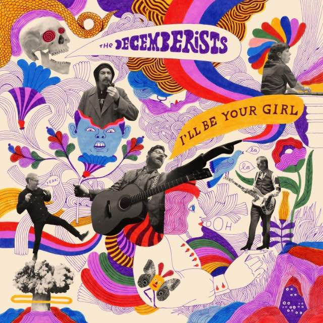 The Decemberists Share 'Once in My Life' from 'I'll Be Your Girl' LP
