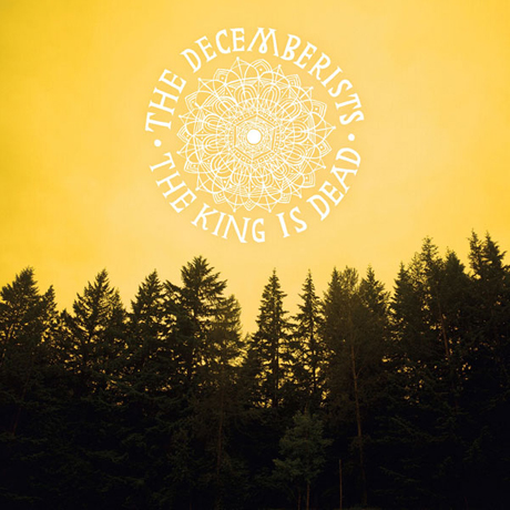 The Decemberists <i>The King Is Dead</i>
