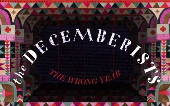 "The Decemberists ""The Wrong Year"" (lyric video)"