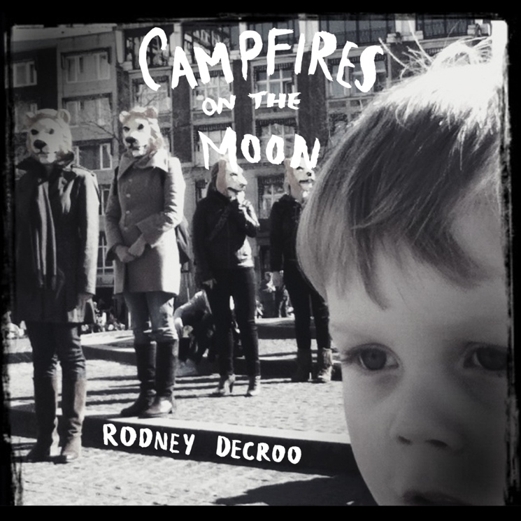Rodney DeCroo Announces 'Campfires on the Moon' LP