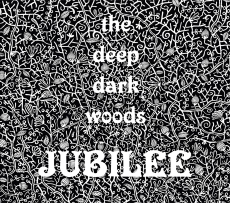 The Deep Dark Woods 'Jubilee' (album stream)