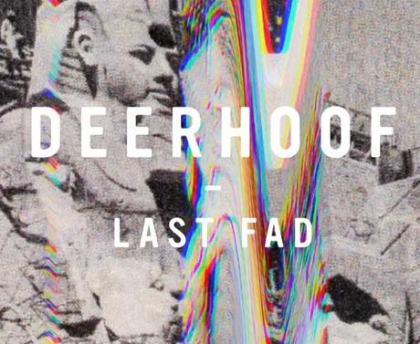 "Deerhoof ""Last Fad"""