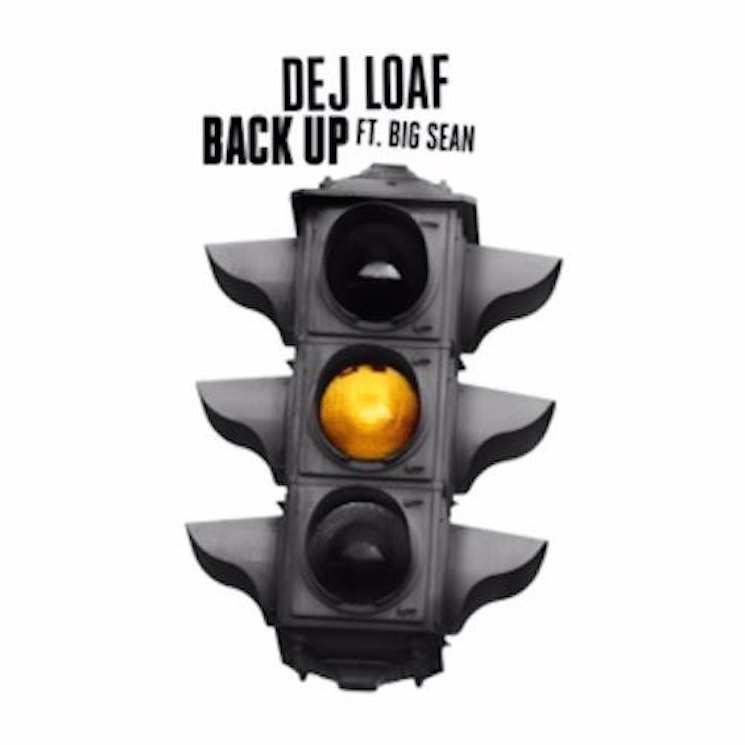 "Dej Loaf ""Back Up"" (ft. Big Sean)"