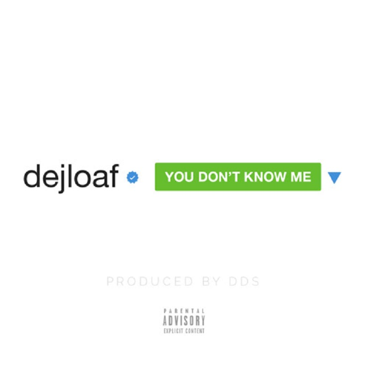 Dej Loaf 'You Don't Know Me' / 'I Got Problems'