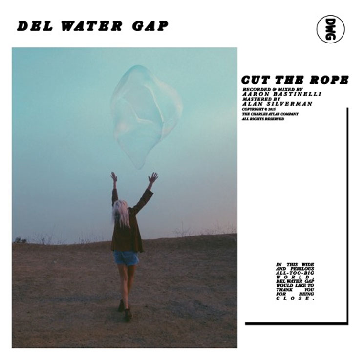 "Del Water Gap ""Cut the Rope"""