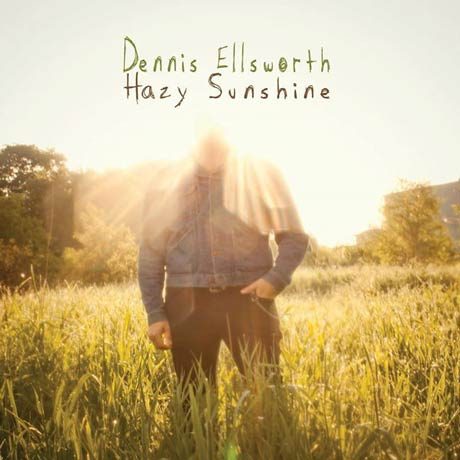 Dennis Ellsworth Hazy Sunshine