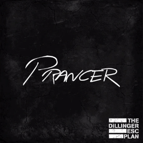 "Dillinger Escape Plan ""Prancer"""