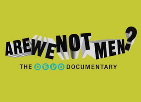 Devo Announce 'Are We Not Men?' Documentary, Unveil Trailer