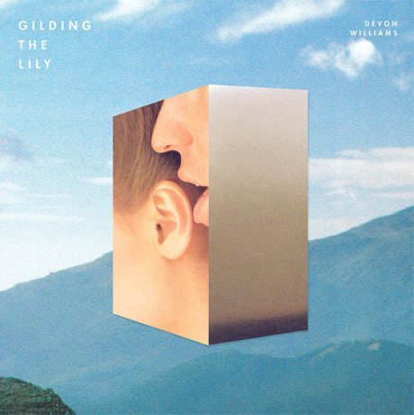 Devon Williams Returns with 'Gilding the Lily' LP
