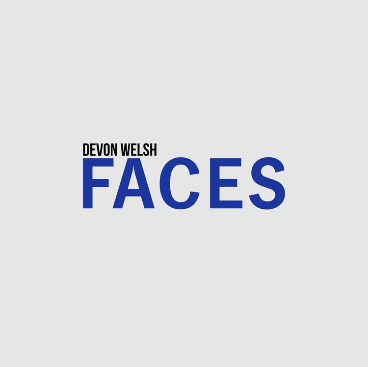 "Devon Welsh Returns with New Song ""Faces"""