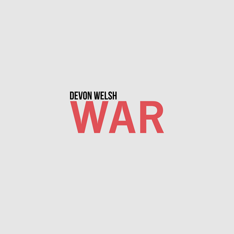 "Devon Welsh Shares New Song ""War"""