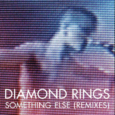 Diamond Rings Unveils 'Something Else Remix EP'