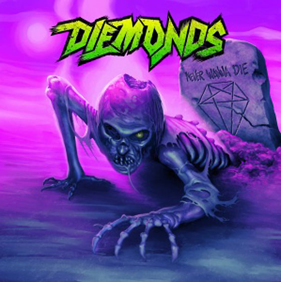 Diemonds Return with 'Never Wanna Die' LP